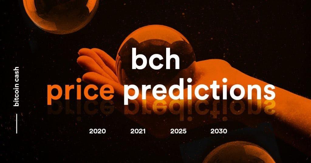 Bitcoin Cash Bch Price Prediction 2020 2030